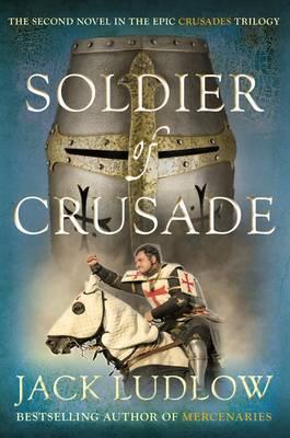 Soldier of Crusade - Crusades 2 (Hardback)