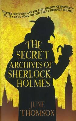 The Secret Archives of Sherlock Holmes (Hardback)