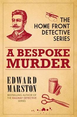 A Bespoke Murder - Home Front Detective (Paperback)