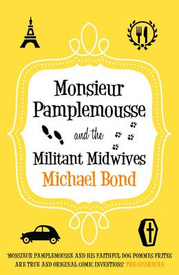 Monsieur Pamplemousse and the Militant Midwives (Paperback)