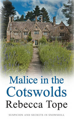 Malice in the Cotswolds - Cotswold Mysteries 10 (Paperback)