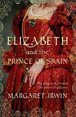 Elizabeth and the Prince of Spain (Paperback)