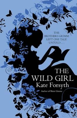 The Wild Girl (Hardback)