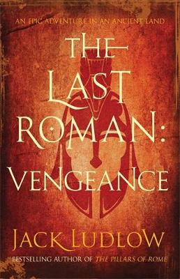 The Last Roman: Vengeance (Paperback)