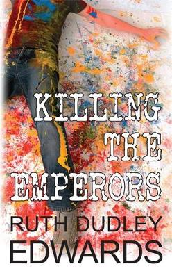 Killing the Emperors - Robert Amiss Mysteries (Paperback)
