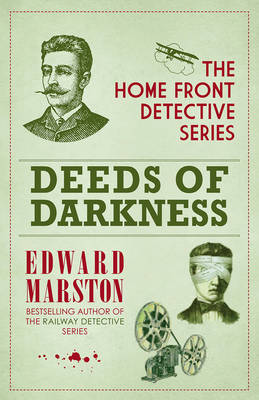 Deeds of Darkness - Home Front Detective (Hardback)