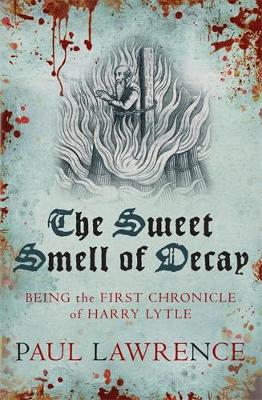 The Sweet Smell Of Decay (Paperback)