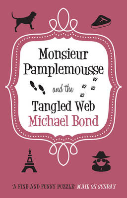 Monsieur Pamplemousse and the Tangled Web (Hardback)
