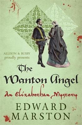 The Wanton Angel - Nicholas Bracewell Mysteries 10 (Paperback)