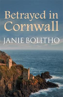 Betrayed in Cornwall - Cornwall Mysteries 4 (Paperback)