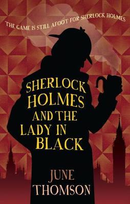 Sherlock Holmes & the Lady in Black (Hardback)