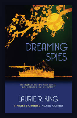 Dreaming Spies - Mary Russell & Sherlock Holmes 13 (Paperback)