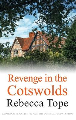 Revenge in the Cotswolds - Cotswold Mysteries (Paperback)