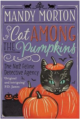 Cat Among the Pumpkins - The No. 2 Feline Detective Series 2 (Paperback)