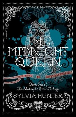 The Midnight Queen - The Midnight Queen Trilogy 1 (Paperback)