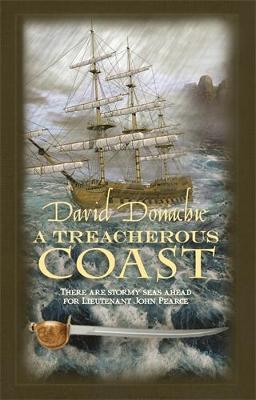 A Treacherous Coast - The John Pearce Naval Series 13 (Paperback)