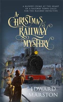 A Christmas Railway Mystery - Railway Detective (Hardback)