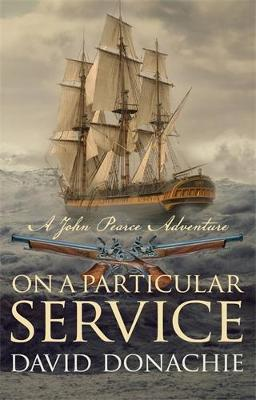 On a Particular Service - The John Pearce Naval Series 14 (Hardback)