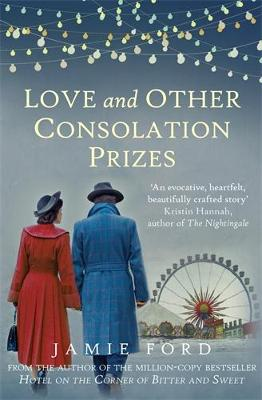 Love and Other Consolation Prizes (Paperback)
