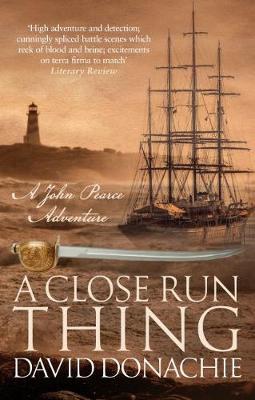 A Close Run Thing - John Pearce (Hardback)