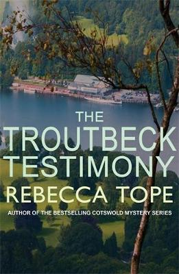 The Troutbeck Testimony - Lake District Mysteries (Paperback)