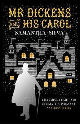 Mr Dickens and his Carol (Hardback)