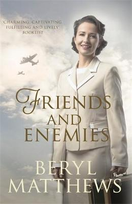 Friends and Enemies: Wartime love and loss from the beloved storyteller (Paperback)