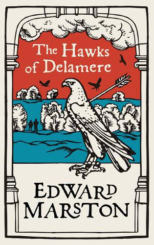 The Hawks of Delamere - Domesday (Paperback)