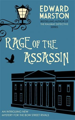 Rage of the Assassin: The compelling historical mystery packed with twists and turns - Bow Street Rivals (Paperback)