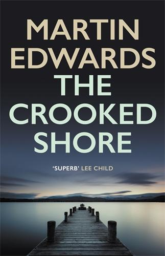 The Crooked Shore - Lake District Cold-Case Mysteries (Hardback)