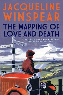 The Mapping of Love and Death - Maisie Dobbs (Paperback)