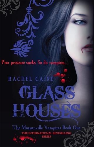 Glass Houses - Morganville Vampires No. 1 (Paperback)