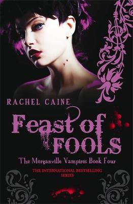 Feast of Fools - Morganville Vampires (Paperback)