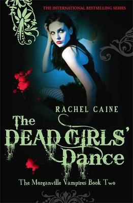 The Dead Girls' Dance - Morganville Vampires (Paperback)