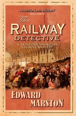 The Railway Detective - Railway Detective 1 (Paperback)
