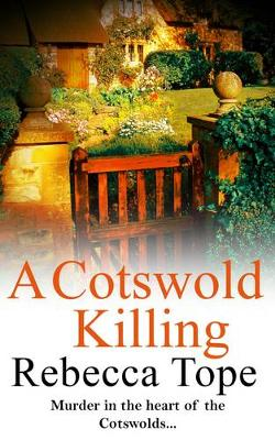 A Cotswold Killing - Cotswold Mysteries No. 1 (Paperback)