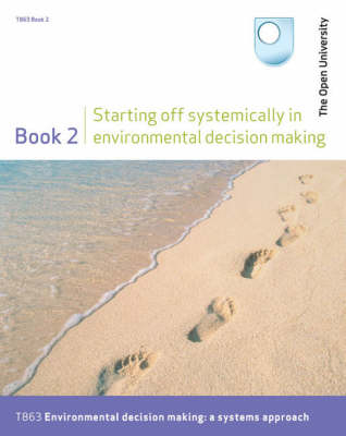 Starting Off Systemically in Environmental Decision Making: Bk. 2 (Paperback)