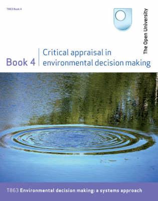 Critical Appraisal in Environmental Decision Making: Bk. 4 (Paperback)