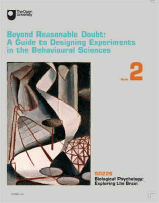 Beyond Reasonable Doubt: A Guide to Designing Experiments in the Behavioural Sciences (Paperback)