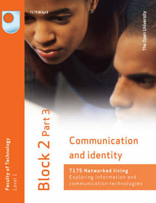Communication and Identity: Block 2 Pt. 3 (Paperback)