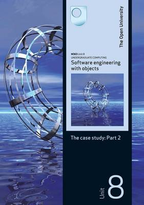 Software Engineering with Objects: The Case Study: Part 2 (Paperback)