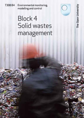 Solid Wastes Management: Block 4 (Paperback)