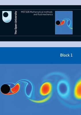 Mathematical Methods and Fluid Mechanics: Block 1: Block 1 (Paperback)
