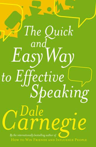 The Quick And Easy Way To Effective Speaking (Paperback)