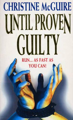 Until Proven Guilty (Paperback)