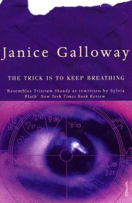 The Trick Is To Keep Breathing (Paperback)