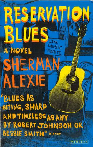 Reservation Blues (Paperback)