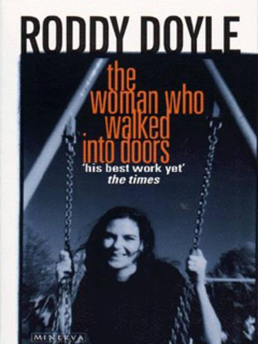The Woman Who Walked Into Doors (Paperback)