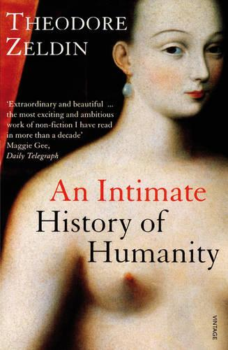 An Intimate History Of Humanity (Paperback)