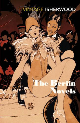 "The Berlin Novels: ""Mr Norris Changes Trains"", ""Goodbye to Berlin"" (Paperback)"